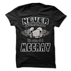 NEVER UNDERESTIMATE THE POWER OF MCCRAY - Awesome Name  - #rock tee #cropped sweater. BEST BUY  => https://www.sunfrog.com/LifeStyle/NEVER-UNDERESTIMATE-THE-POWER-OF-MCCRAY--Awesome-Name-Shirt-.html?id=60505