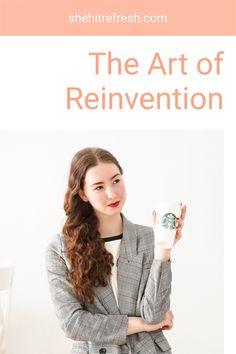 The Art of Reinvention is a process of intentionally becoming who you want to be in the world and how you want to be seen in the world. If you're trying to pave a new professional path you need to get used to owning who you need to be. Quitting Your Job, Being In The World, Make New Friends, Travel Inspiration, Meant To Be, Acting, Community, Female, Women