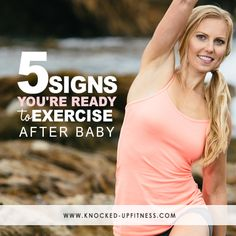 5 Signs You're Ready to Exercise After Baby - Knocked-Up Fitness . You definitely don't want to start exercising too soon after delivery! After Baby Workout, Post Baby Workout, Post Pregnancy Workout, Mommy Workout, Fitness After Baby, Fit Pregnancy, Post C Section Exercise, C Section Workout, Body After Baby