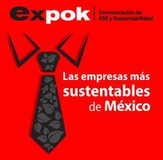 Las empresas más sustentables de México http://www.expoknews.com/2013/09/09/las-empresas-mas-sustentables-de-mexico/