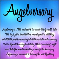 Angelversary. So many people don't know what it is. Our grief shouldn't be silenced anymore.