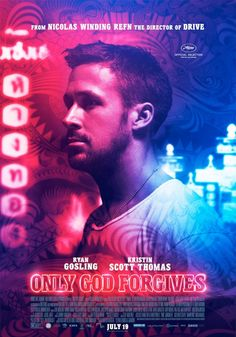 Only God Forgives Movie Poster #6 - Internet Movie Poster Awards Gallery