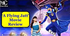 """Director Remo D'Souza's #Bollywood movie """"A Flying Jatt,"""" featuring    #AflyingJatt #Moviereview"""