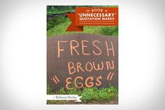 "The Book of 'Unnecessary' Quotation Marks || Fresh Brown ""Eggs"" 