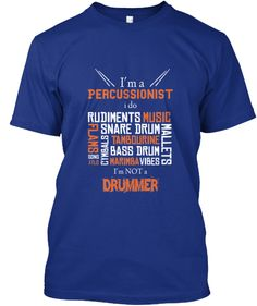 I'm a percussionist! <3   Teespring