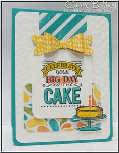 SU! Big Day stamp set; Birthday Bash DSP; Bow punch; colors are Bermuda Bay, Crushed Curry and Calypso Coral - Connie Babbert