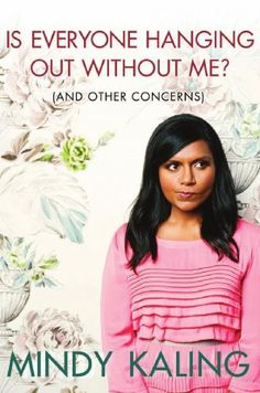 Mindy Kaling, such a funny woman!! This book is hilarious and just makes me want to be her friend! #greatread