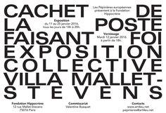 11 - 25 / Enero / 2016 : Exposición. Cachet de la poste faisant foi (París, Francia)