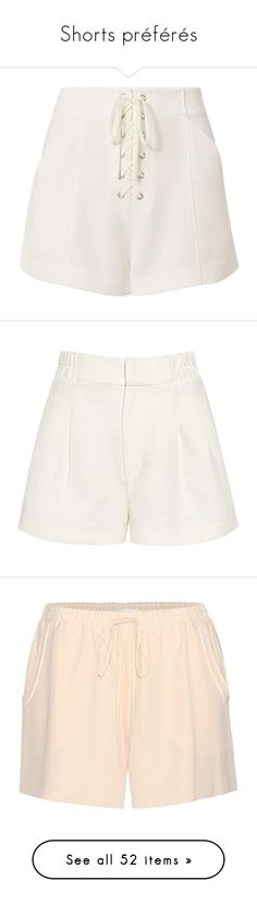 """""""Shorts préférés"""" by liligwada ❤ liked on Polyvore featuring shorts, white, high rise shorts, white shorts, white eyelet shorts, eyelet shorts, pleated shorts, cream shorts, relaxed fit shorts and relaxed shorts"""