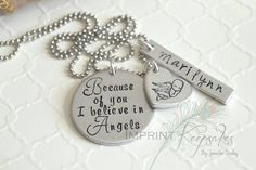 Because of you I believe in angels - necklace    Bereavement, infant loss, miscarriage, stillborn... a keepsake to keep your baby's name close to your heart