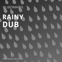 RainyDub by NoShakin' Records on SoundCloud