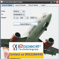 I2space technologies provides Fight booking software at very affordable prices. The basic concept of flight reservation system is to enable a customer to search for airline flights, choose a flight based on the details, reserve a flight or cancel the reservation. For more details please contact us at 9052266440 / 9704536531 or visit our website http://i2space.com/flights-booking-engine.html
