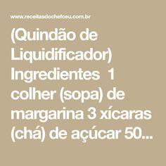 (Quindão de Liquidificador) Ingredientes 1 colher (sopa) de margarina 3 xícaras (chá) de açúcar 50 g de coco ralado 5 ovos 4 gemas 2 garrafas de leite de coco (400ml) Margarina para untar Açúcar para polvilhar Modo de Preparo 1.Bata todos os ingredientes no liquidificador. 2.Coloque em uma fôrma de 22cm de diâmetro untada e [...]