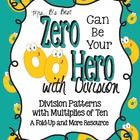 If you like my Zero Can Be Your Hero for Multiplication, you will like my NEW Zero Can Be Your Hero with Division!