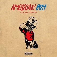 Cláudio Mendes - American Boy (Prod. by Mubz Beatz) (Hip Hop) 2k17 | Download ~ Alpha Zgoory | Só9dades