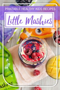 Little Mashies Blueberry Mango & Raspberry Swirl - Printable recipes for Little Mashies baby food pouches and healthy kids snacks