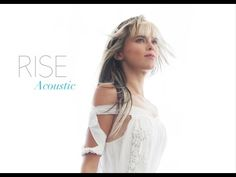 RISE (Acoustic) - YouTube