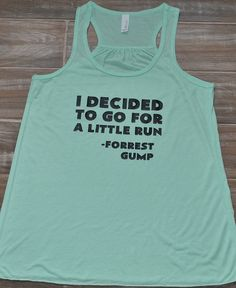 I Decided To Go For A Little Run Forrest Gump Tank Top - Running Tank Top - Workout Shirt  - Quote