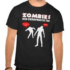 Zombies Need Chiropractic Too - Black T Shirt, Hoodie Sweatshirt