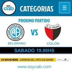 PRÓXIMO PARTIDO #belgrano VS #colon SÁBADO 19:00hs - www.soycab.com COMPARTI TUS FOTOS #soycabcba http://ift.tt/1lczvqnwww.soycab.com COMPARTI TUS FOTOS #soycabcba http://ift.tt/1lczvqn