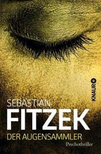 Bücher: Der Augensammler von Sebastian Fitzek