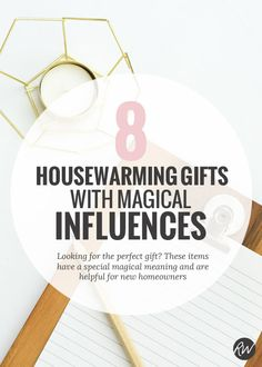 8 Housewarming gifts with magical influences