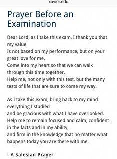 Prayer before an exam Prayer For Exam Success, Prayer Before Exam, Exam Prayer, Prayer For Help, Prayer For Studying, Prayer For Family, Prayer Verses, Prayer Quotes, Prayer Ideas