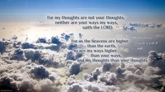Isaiah When I wonder why things aren't going my way. Isaiah 55, Bless The Lord, Everything Is Possible, In God We Trust, Scripture Verses, Spiritual Awakening, My Way, Favorite Quotes, First Love