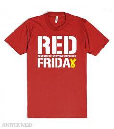 cd9022ed RED FRIDAY remember everyone deployed usaf Marines usmc soldier semper fi T-Shirt  Tee Shirt