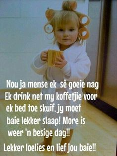 Good Night Wishes, Good Night Sweet Dreams, Good Night Quotes, Day Wishes, Afrikaanse Quotes, Goeie Nag, Night Messages, Sleep Tight, Winnie The Pooh