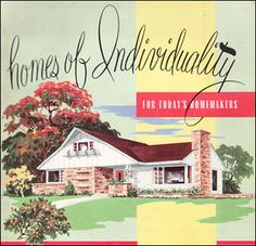 1955 Homes of Individuality - National Plan Service Until the mid-50s, ...    midcenturyhomestyle.com