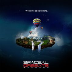 Spaceal Orbeats Records Presents The VA Compilation Welcome To Neverland on 15 July this will be the first of a serious compilations for each season Summer. Dj Music, Music Mix, Sound Music, After Life, Neverland, Welcome, Life Is Beautiful, The Borrowers, Techno