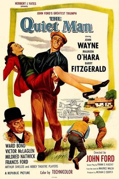The Quiet Man (1952). John Ford. A flawless cast assembled with flawless roles.