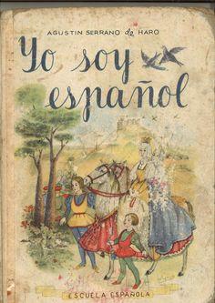 Yo soy español : el libro del primer grado de historia / por Agustín Serrano de Haro... ; dibujos de José Lopez Arjona. -- [18ª ed.]. -- Madrid : Escuela Española (Soler), [1957]      -- (Biblioteca del párvulo ; 3)        * BPC González Garcés  ID 623 Fondo infantil de reserva