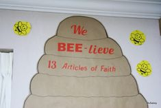 Need a way to get your whole Primary working on memorizing the Articles of Faith? Here is the beehive bulletin board I created to serve as . Music Bulletin Boards, Reading Bulletin Boards, Winter Bulletin Boards, Preschool Bulletin Boards, Activity Day Girls, Activities For Girls, Activity Days, 13 Articles Of Faith, Primary Singing Time