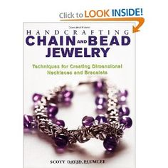 Handcrafting Chain and Bead Jewelry: Techniques for Creating Dimensional Necklaces and Bracelets by Scott David Plumlee 0823022994 9780823022991 Jewelry Kits, Jewelry Show, Jewelry Crafts, Beaded Jewelry, Jewelry Bracelets, Jewelry Design, Jewelry Making, Necklaces, Chain Jewelry