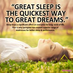 #QuotesOfTheDay -   Great sleep is the quickest way to great dreams.