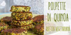 La ricetta per preparare delle deliziose polpette di quinoa e zucchine, vegetariane e buonissime!!