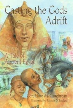 preview - Casting the Gods Adrift by Geraldine McCaughrean, illustrated by Patricia Ludlow