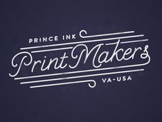 Print Makers by The Prince Ink Co.