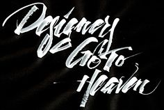 Calligraphi.ca - Designers Go To Heaven, (ruling pen + tempera on paper) by @andreirobu