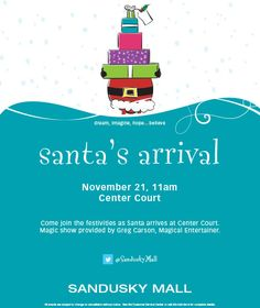 Join us Saturday, November 21, at 11am in Center Court for Santa's Arrival!!