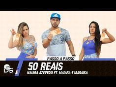 Vídeo Aula - 50 Reais - Naiara Azevedo ft. Maiara e Maraisa - Cia Daniel Saboya (Coreografia) - YouTube