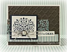 Rose Blossom Legacies: It'll Be Okay using Ariana paper and Keep Your Chin Up stamp set