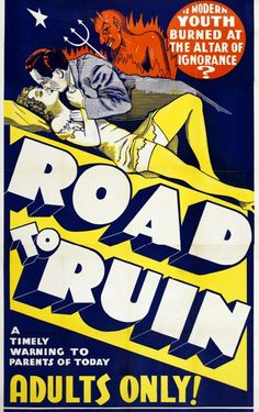 The Road to Ruin. Helen Foster, Neil O'Day, Glen Boles, Paul Page. Directed by Dorothy Davenport. True-Life Photoplays First Division Pictures. Art Bin, The Road, Film Images, Film Posters, Back In The Day, Cover Art, Movies And Tv Shows, The Fosters, Movie Tv