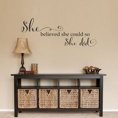 She believed Wall Decal  she could so she by StephenEdwardGraphic