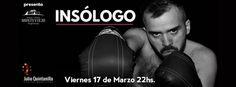 """17.3 """"Insólogo"""" desde Buenos Aires a Mendoza INSÓLOGO obra de un actor en escena  Vuelve Francisco Suárez a Mendoza. El actor de """"Signos"""" y """"Casi Angeles"""", creador en nuestra Provincia de MEND�... http://sientemendoza.com/event/17-3-insologo-desde-buenos-aires-a-mendoza/"""