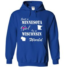 Minnesota Girl in a Wisconsin World T-Shirts, Hoodies. VIEW DETAIL ==► https://www.sunfrog.com/States/Minnesota-Girl-in-a-Wisconsin-World-jonumzntsh-RoyalBlue-8497364-Hoodie.html?id=41382
