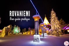 Séjour à Rovaniemi : Que faire, que voir ?| Je Papote Finland Travel, Lofoten, Questions, Guide, Highlights, Polar Night, Aurora Borealis, Highlight, Hair Highlights