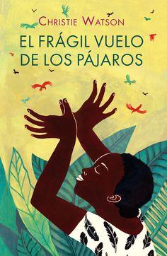 Ana Pez firma, en Alevosía, la cubierta de El frágil vuelo de los pájaros. Novela ganadora del Costa First Novel Award 2011.